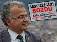 BAŞKAN KASAP'TAN BEKLENMEDİK ÇIKIŞ!