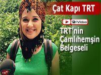 TRT'nin Çat Kapı programı Çamlıhemşin'de