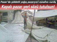 Pazar'da seyyar satıcılar yağmurda perişan oldu