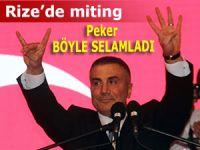 SEDAT PEKER RİZE'DE TERÖR MİTİNGİNE KATILDI