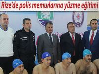 RİZE'DE POLİS MEMURLARINA YÜZME EĞİTİMİ VERİLİYOR