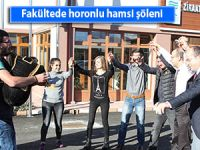 Pazar'da fakülte öğrencileri hamsi şöleniyle eğlendi