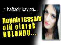 Hopalı ressam Nurdan İskender ölü bulundu