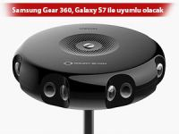 Samsung Gear 360, Galaxy S7 ile uyumlu olacak