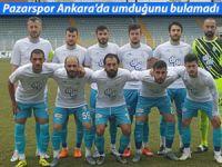 Pazarspor Ankara'da umduğunu bulamadı