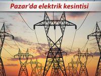 Pazar'da, cumartesi ve pazar günleri kısmı elektrik kesintisi