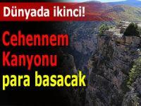 Dünyanın ikinci büyük kanyonu ile turist çekecekler