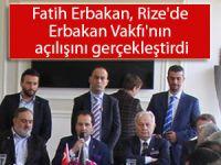 Fatih Erbakan, Rize'de Erbakan Vakfı'nın açılışını gerçekleştirdi