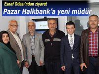 Pazar Halkbank Şubesi'ne yeni müdür atandı