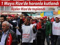 1 MAYIS RİZE'DE HORONLA KUTLANDI