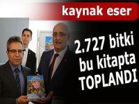 ARTVİN'İN 2 BİN 727 BİTKİSİ KİTABA DÖNÜŞTÜRÜLDÜ
