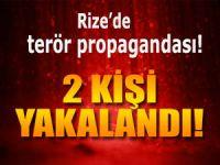 RİZE'DE TERÖR PROPAGANDASI YAPAN 2 KİŞİ YAKALANDI