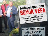Ardeşenspor'dan merhum kaptana vefa örneği