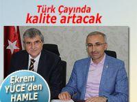Türk Çayı'nda kaliteyi arttıracak proje