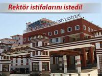 RTEÜ REKTÖRÜ İSTİFALARINI İSTEDİ!