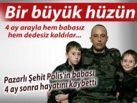 Pazarlı Şehit Polis'in babası 4 ay sonra hayatını kaybetti