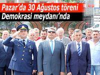 30 Ağustos sade törenle kutlandı