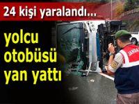 Yolcu otobüsü yan yattı, 24 kişi yaralandı