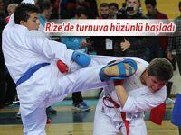 Rize'de turnuva hüzünlü başladı