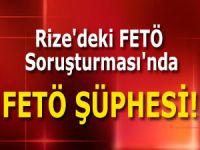 Rize'deki FETÖ Soruşturması'nda FETÖ Şüphesi
