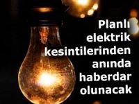 Elektrik kesintilerinden anında haberdar olunacak