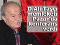 D. Ali Taşçı memleketi Pazar'da konferans verdi