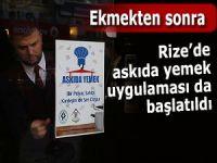 ASKIDA YEMEK UYGULAMASI RİZE'DE BAŞLATILDI