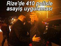 Rize'de 410 polisle asayiş uygulaması