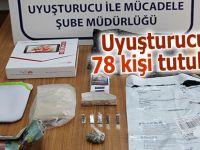 Uyuşturucudan 78 kişi tutuklandı