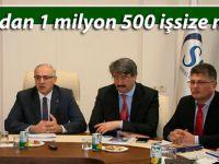 İŞKUR'dan 1 milyon 500 işsize müjde