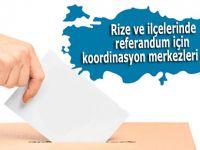 Rize'de referandum için koordinasyon merkezleri açıldı