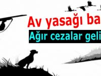 Kaçak avlanmaya 75 bin TL'ye varan ceza kesilecek