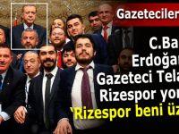 """CUMHURBAŞKANI ERDOĞAN: """"RİZESPOR BENİ ÜZÜYOR"""""""