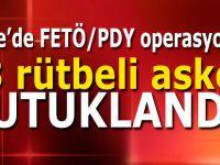 13 rütbeli asker FETÖ'den tutuklandı