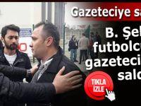 B.Şehirli futbolcular Rize'de gazetecilere saldırdı!