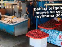 Balıkçı tezgahları meyve ve sebze reyonuna döndü