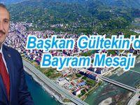 Başkan Gültekin'den Bayram Mesajı