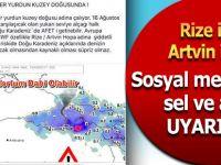 Rize ile Artvin için sosyal medyadan sel ve afet uyarısı
