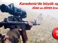 Karadeniz'de terör operasyonu: JÖAK ve JÖPER Eren için geldi!