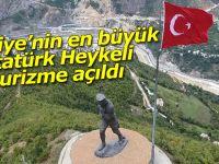 Türkiye'nin en büyük Atatürk Heykeli turizme açıldı