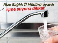 İÇME SULARINA DİKKAT!