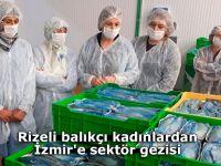 Rizeli balıkçı kadınlardan İzmir'e sektör gezisi