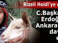 Rizeli Heidi Cumhurbaşkanı Erdoğan'ın konuğu olacak