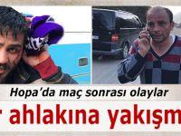 Hopa'da spor ahlakına yakışmayan görüntüler