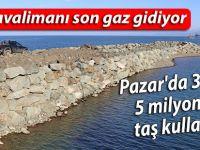 Havalimanı için Pazar'da 3 ayda 5 milyon ton taş kullanıldı