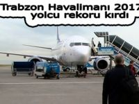 Trabzon Havalimanı 2017'de yolcu rekoru kırdı