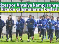 Rizespor Antalya kampı sonrası Rize'de çalışmalarına başladı