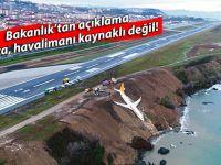 Bakanlık: Kaza, havalimanı kaynaklı değil!