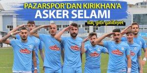 Pazarspor'dan Kırıkhan'a asker selamı