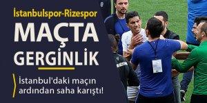 İstanbulspor - Rizespor maçında gerginlik